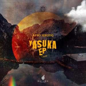 Ep: Afro Exotiq – Yasuka