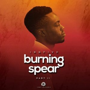 Ep: InQfive – Burning Spear Vol. 2