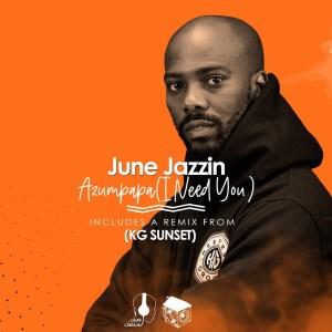 Ep: June Jazzin – Azumpapa