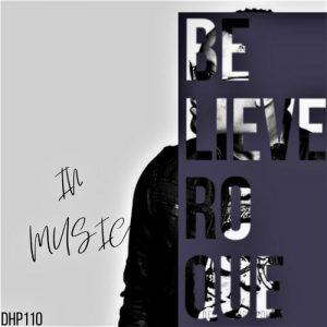 Ep: Roque – Believe In Music