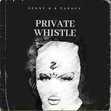 Lenny B & Tapout – Private Whistle (Main Mix)