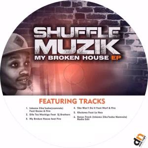 ALBUM: Shuffle Muzik – My Broken House
