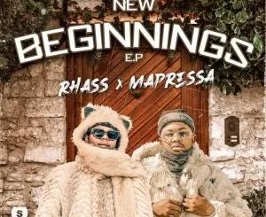Rhass x Mapressa – 2 New Beginnings