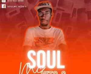 SoulMc_Nito-s - 100% Production Mix (Kwaito Soulful)