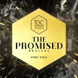ALBUM: Tshwane Gospel Choir – The Promised Revival, Pt. 2 (Live at the Carnival City)