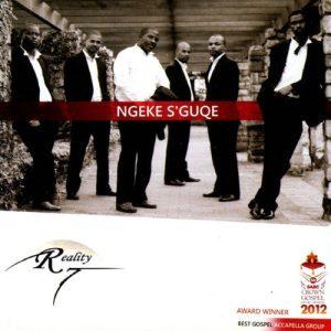 Reality 7 – Ngek S'guqe Mp3 Download Fakaza