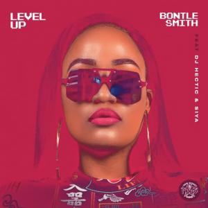 Bontle Smith – Level Up ft. DJ Hectic & Siya DOWNLOAD Mp3