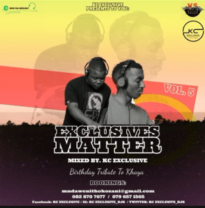 ExClusives Matter Vol 5 – BiRtHdAy TrIbUtE tO kHaYa (Mixed By KC Exclusive ) DOWNLOAD Mp3