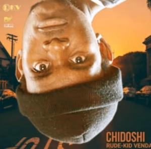 Rude Kid Venda – Chidoshii DOWNLOAD Mp3