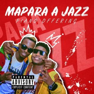Mapara A Jazz – Over Rated ft. Muungu Queen DOWNLOAD Mp3
